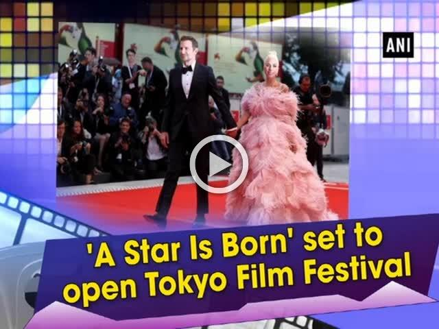 'A Star Is Born' set to open Tokyo Film Festival