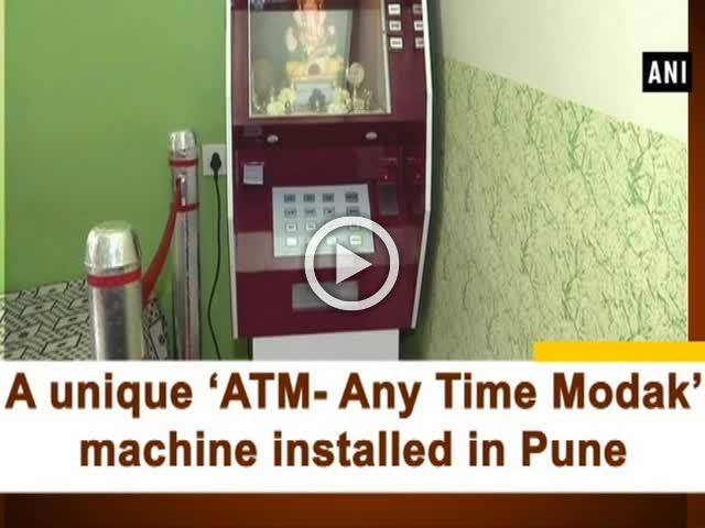 A unique 'ATM- Any Time Modak' machine installed in Pune