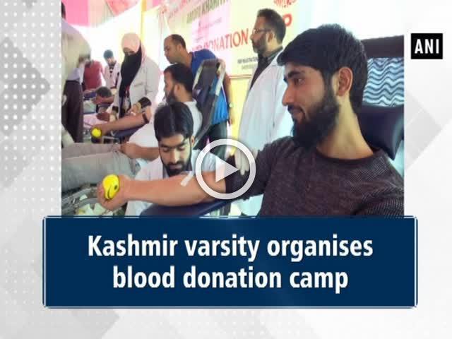 Kashmir varsity organises blood donation camp