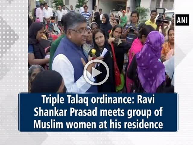 Triple Talaq ordinance: Ravi Shankar Prasad meets group of Muslim women at his residence