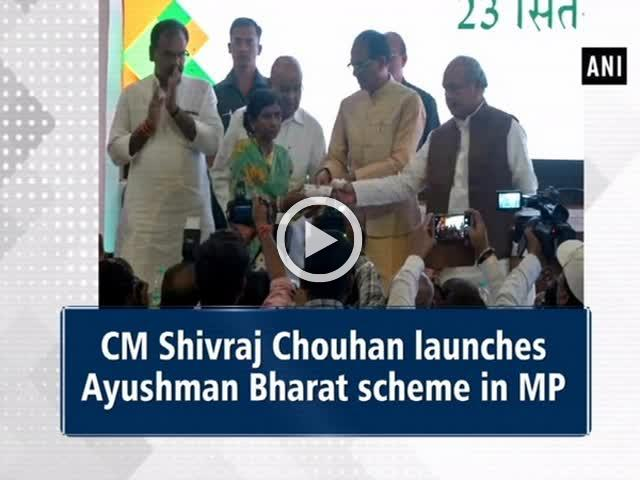 CM Shivraj Chouhan launches Ayushman Bharat scheme in MP