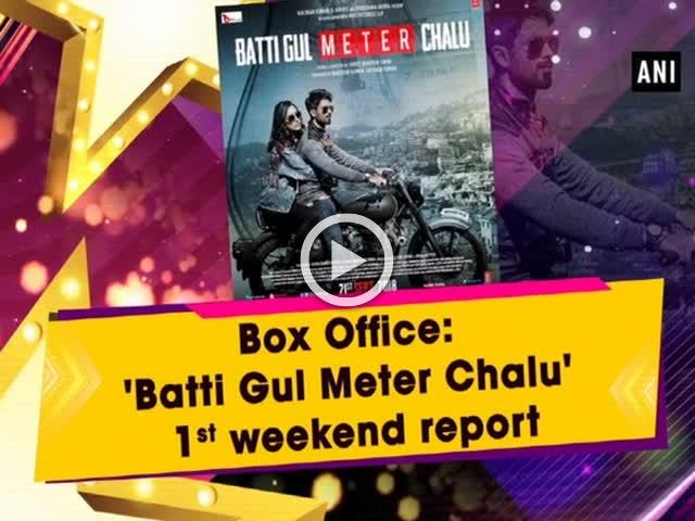 Box Office: 'Batti Gul Meter Chalu' 1st weekend report