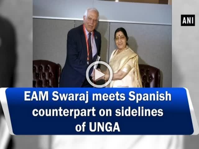 EAM Swaraj meets Spanish counterpart on sidelines of UNGA