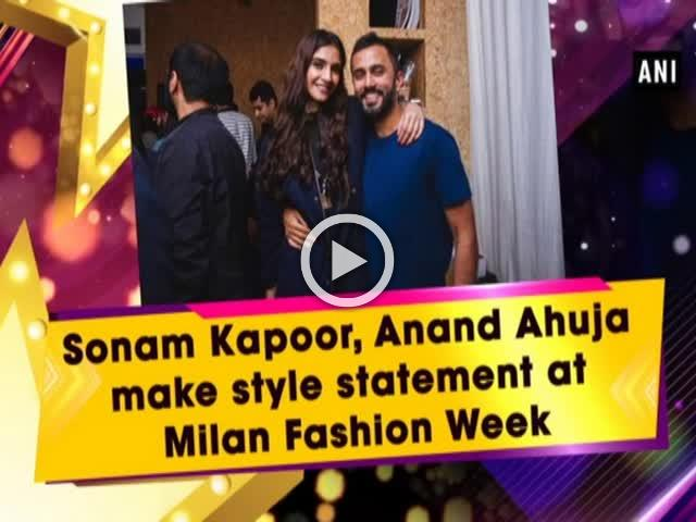 Sonam Kapoor, Anand Ahuja make style statement at Milan Fashion Week