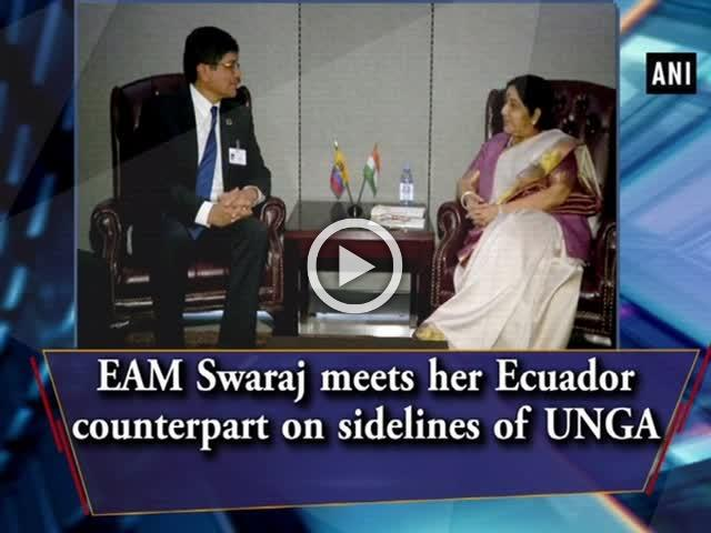 EAM Swaraj meets her Ecuador counterpart on sidelines of UNGA