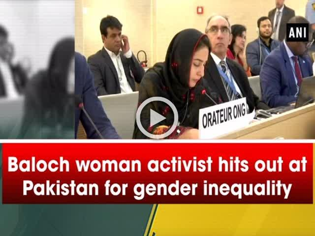 Baloch woman activist hits out at Pakistan for gender inequality