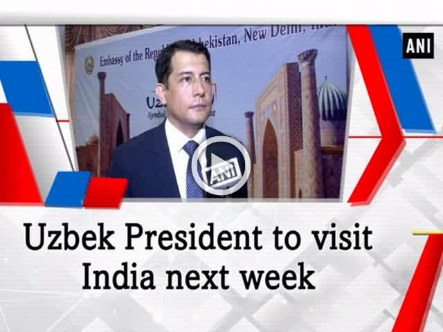 Uzbek President to visit India next week