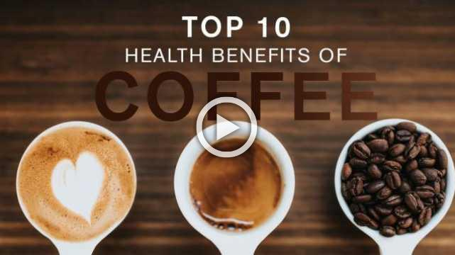 Health Tips: Top 10 Health Benefits of Coffee