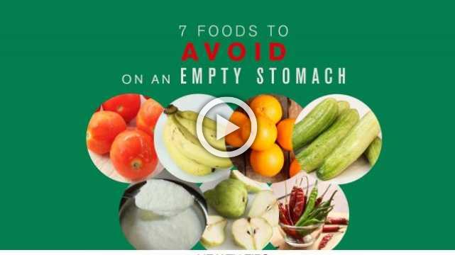 7 Foods to Avoid on an Empty Stomach