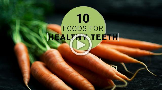 10 Best Foods for Healthy Teeth