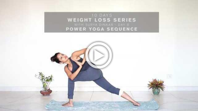 10 Days Weight Loss Series with Surya Dinkar - Day 8 – Power Yoga sequence