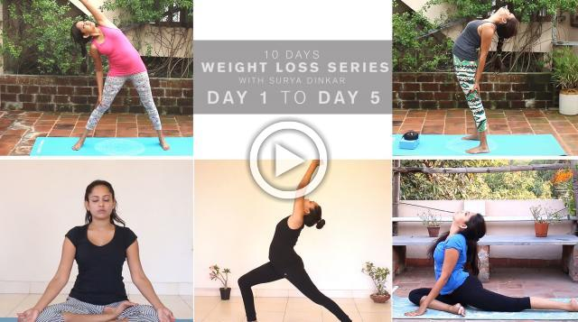 10 Days Weight Loss Series with Surya Dinkar - Day 1 to Day 5