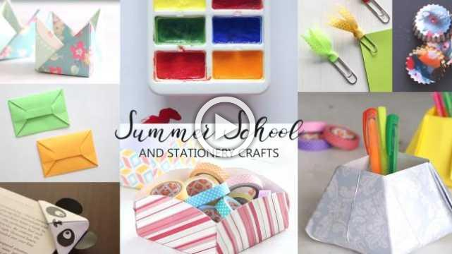 10 Summer School and Stationery Crafts