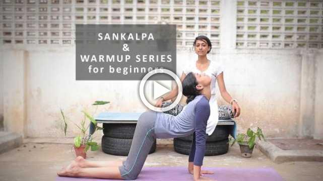 Yoga for beginners: Sankalpa and Basic Yoga Warm Up