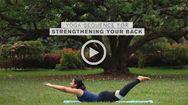 Yoga sequence for strengthening your back