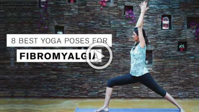8 Best Yoga Poses for Fibromyalgia