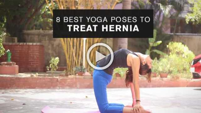 8 Best Yoga Poses to Treat Hernia