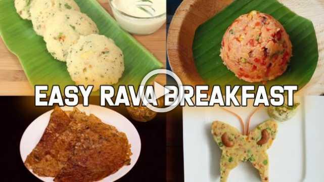 4 Easy Rava Breakfast