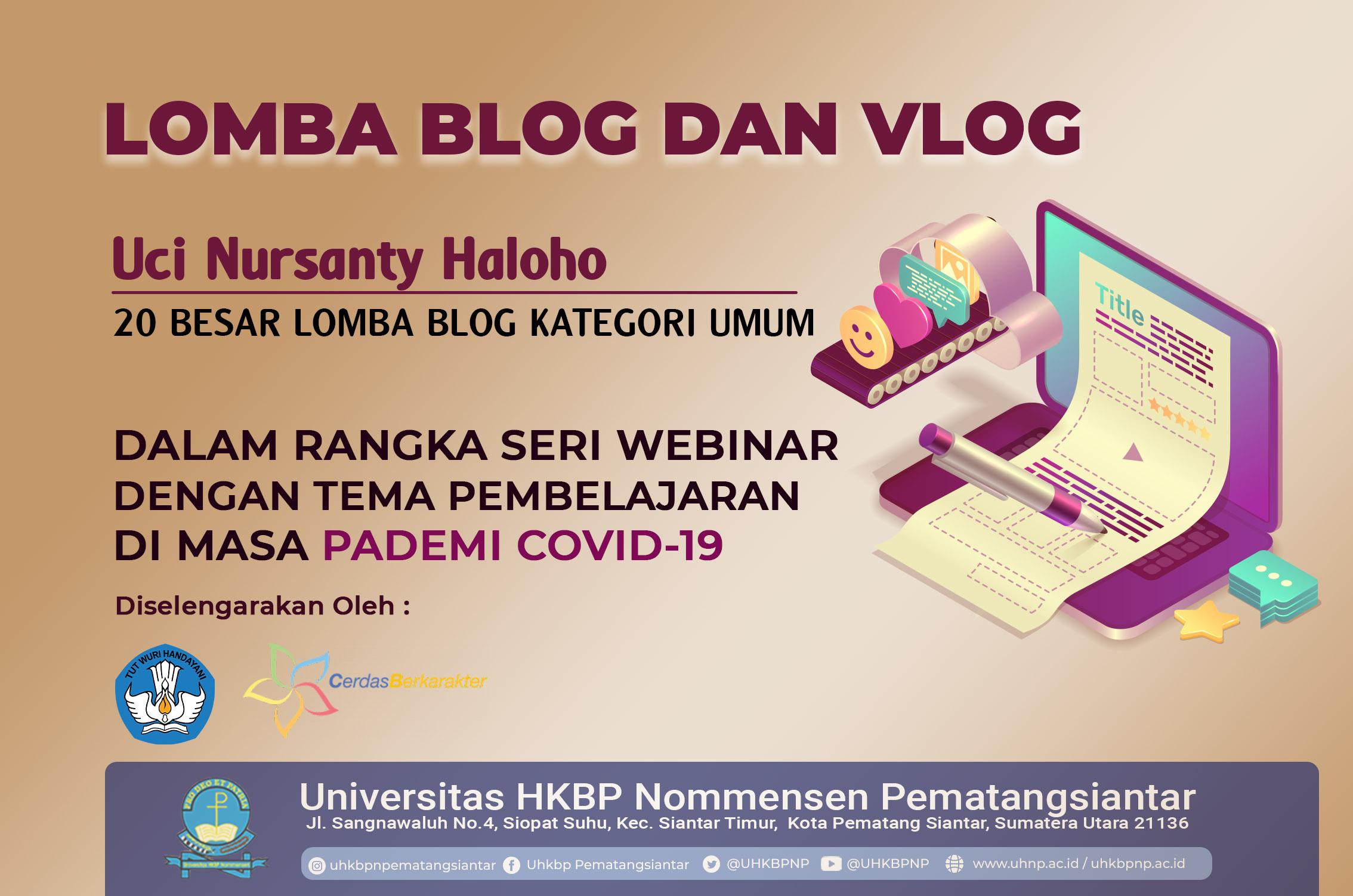 Lomba Blog Kategori Umum Dalam Acara Lomba Blog dan Vlog Dalam Rangka Seri Webinar Dengan Tema Pembelajaran Di Masa Pandemi Covid-19