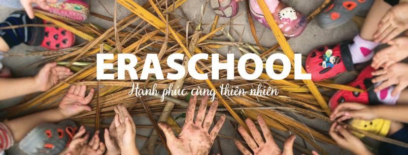 Trường mầm non sinh thái Eraschool (Erahouse)- Giang Biên