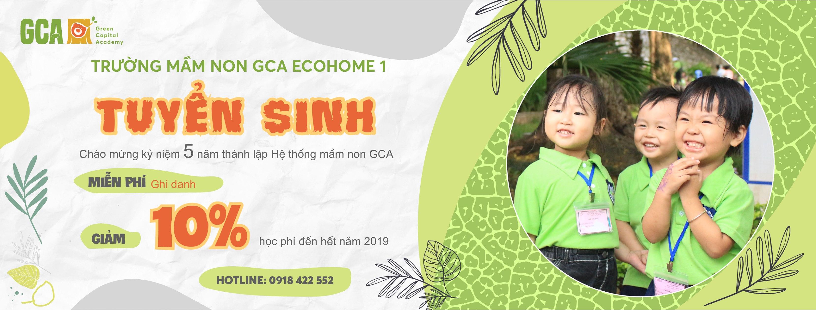 ưu đãi tuyển sinh của Trường mầm non GCA Ecohome 2  (Green Capital Academy - Học viện Thủ đô xanh) - đường Tân Xuân