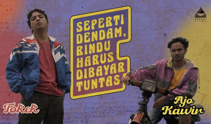 Poster Film Seperti Dendam, Rindu Harus Dibayar Tuntas