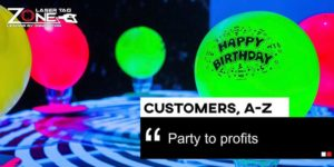 Customers A-Z Party to Profits