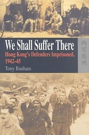 Books about Hong Kong We Shall Suffer There