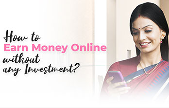 How to earn money online without any investment