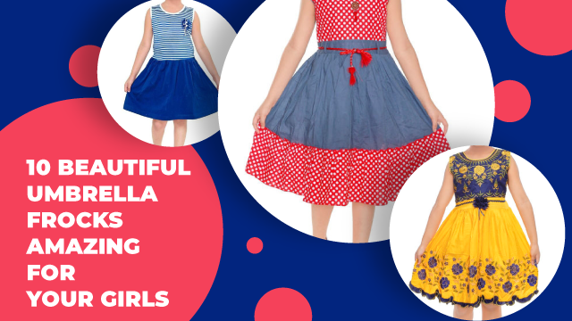 10 Beautiful Umbrella Frocks Amazing For Your Girls