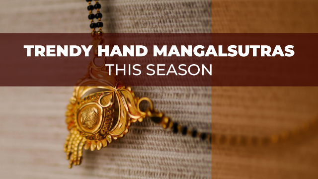 Beautiful and Trendy Hand Mangalsutras to try this Season