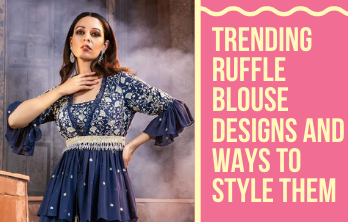 Trending Ruffle Blouse Designs and Ways to Style Them