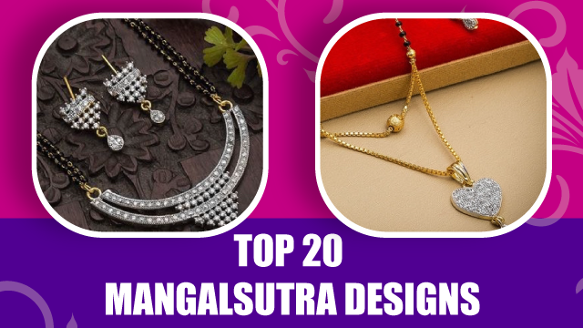 Top 20 Mangalsutra Designs for Every Women