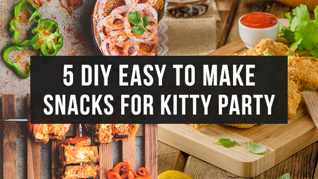 5 Diy Easy To Make Veg-Nonveg Snacks For Kitty Party