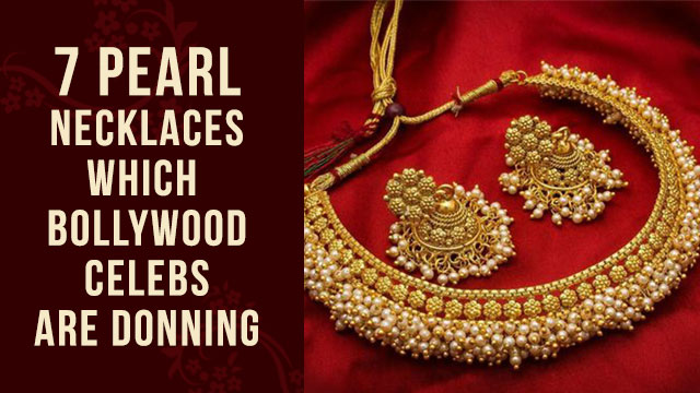 7 Pearl Necklaces which Bollywood Celebs are Donning