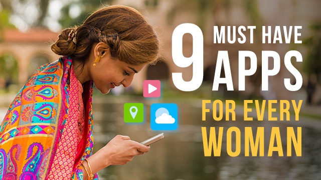 Here Are The Best 9 Must Have Apps For Every Woman