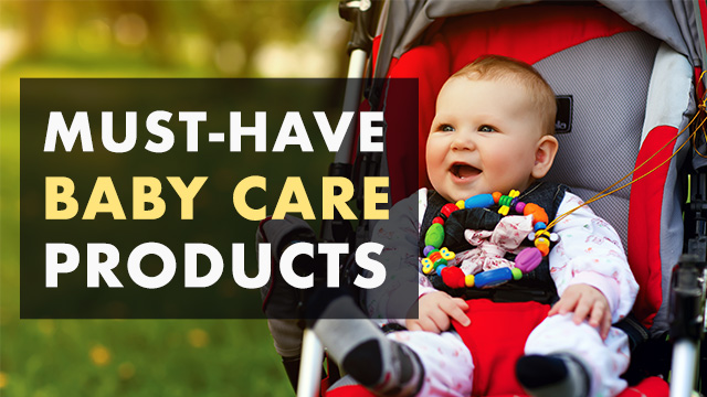 7 Must-Have Baby Care Products For Your Little One