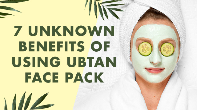 7 unknown benefits of using ubtan face pack for face