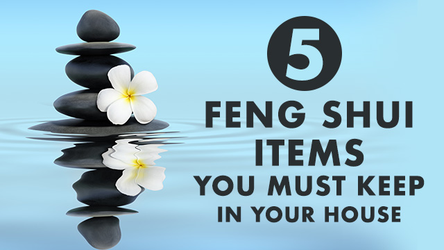 5 Feng Shui Items To Keep In Your House for Harmony