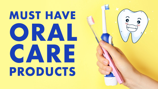 5 Must-Have Oral Care Products You Should Buy Right Now