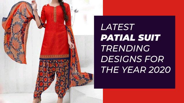 Latest Patiala Suit Trending Designs For The Year 2020