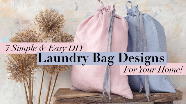 7 Simple & Easy DIY Laundry Bag Designs For Your Home