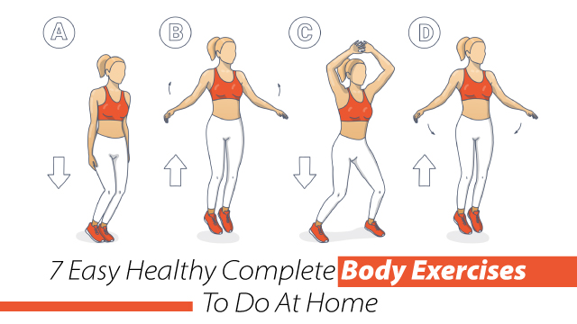 7 Easy Healthy Complete Body Exercises To Do At Home