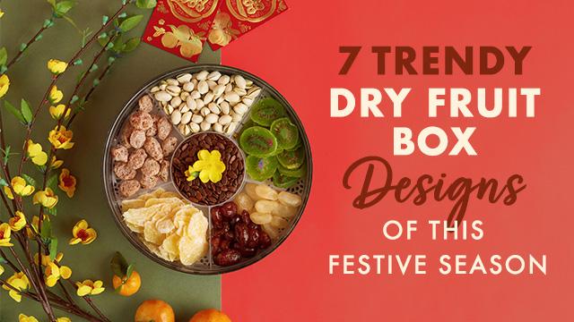 7 Trendy Dry Fruit Box Designs of This Festive Season