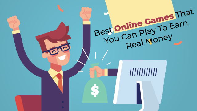 Online Games Where You Can Make Real Money