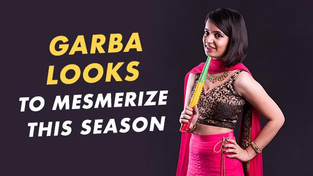 4 Garba Looks To Inspire And Mesmerize This Season