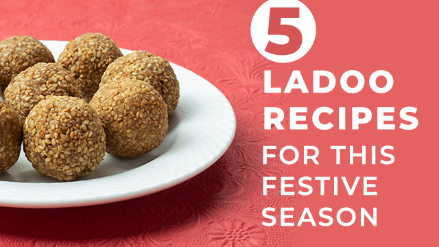 5 Delicious Ladoo Recipes to Try This Festive Season