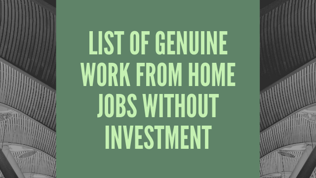 List Of Genuine Work From Home Jobs Without Investment