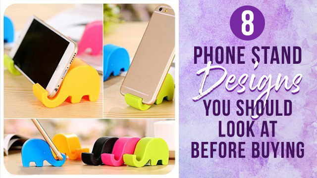 8 Phone Stand Designs You Should Look At Before Buying