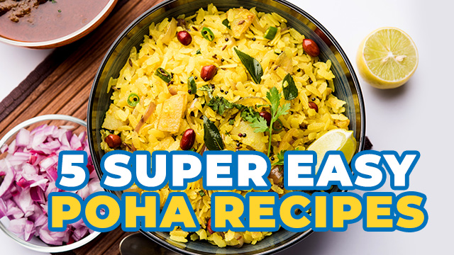 5 Super Easy Poha Recipes You Can Make For Breakfast